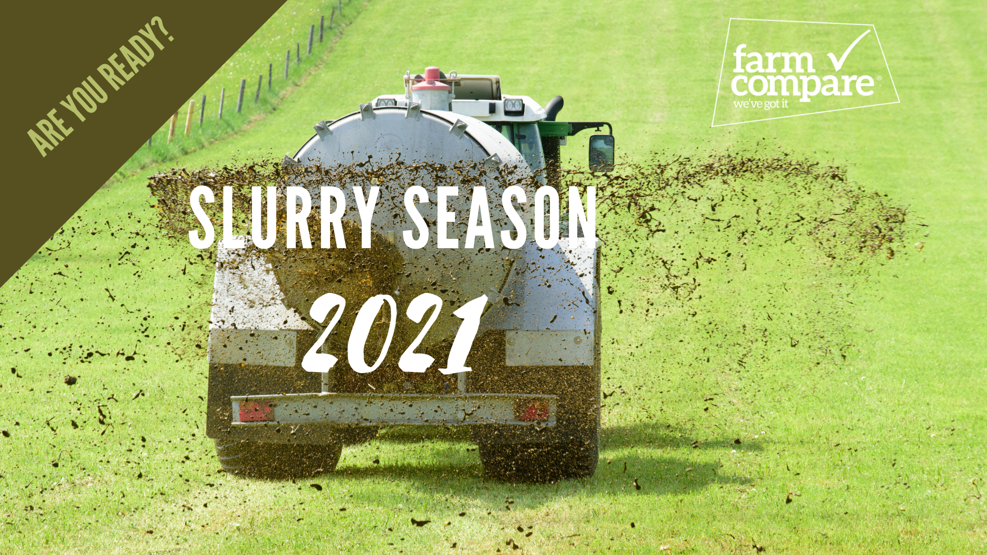 Are you ready for the 2021 slurry season?