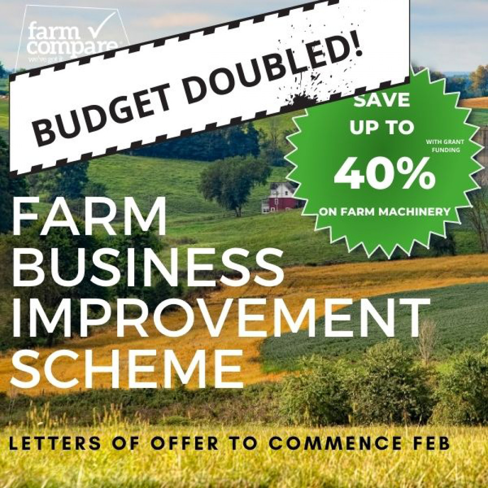 Farm Business Improvement Scheme Grant doubles