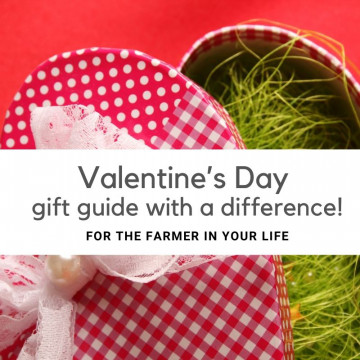 For the farmer in your life, we've created a Valentine's Day gift guide with a difference!